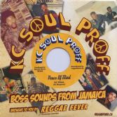 KC White - Peace Of Mind / Dub Version (KC Soul Proff / Reggae Fever) EU 7""